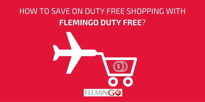 How Flemingo Duty Free Helps you SAVE on Duty Free Shopping?