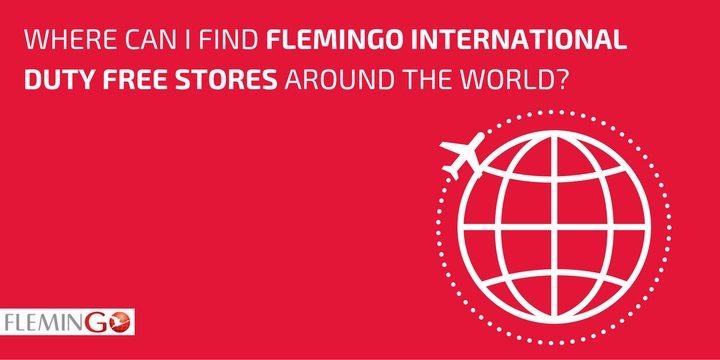 Where can I find Flemingo International Duty Free Stores Around the World?